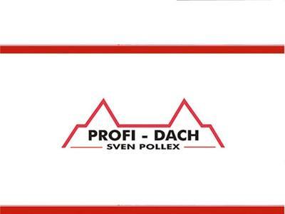 Profi - Dach Sven Pollex